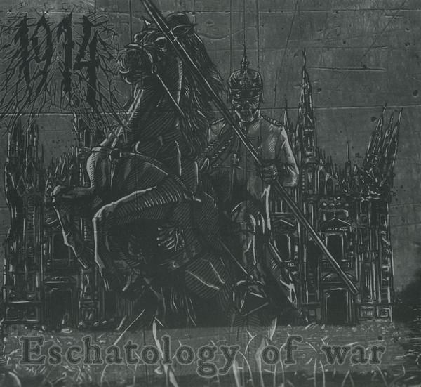 1914 - Eschatology Of War (2015)