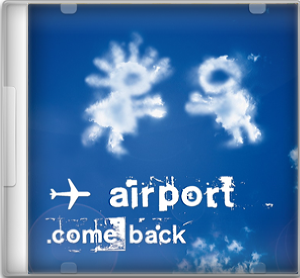 Airport - Come back