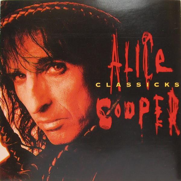 Alice Cooper - Classicks (Import, EU)