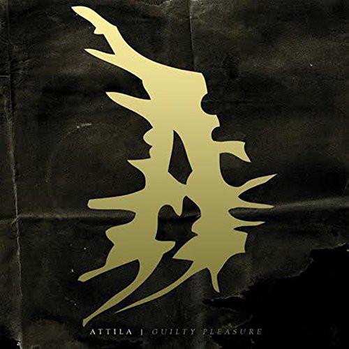 Attila - Guilty Pleasure (2014) (Import)