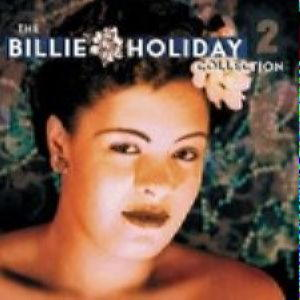 Billie Holiday - The Collection, vol.2