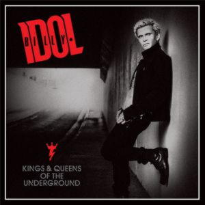 Billy Idol - Kings and Queens Of The Underground (2014)