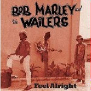 Bob Marley - Feel alright. The collection
