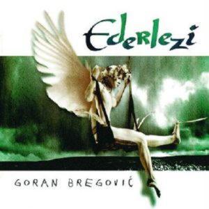 Bregovic Goran - Ederlezi