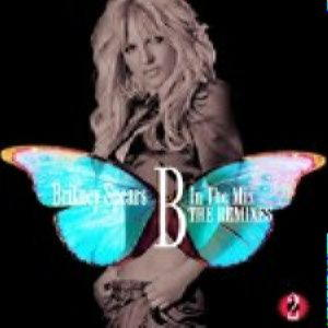 Britney Spears - B in the Mix – vol.2