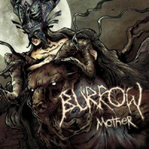 Burrow - Mother (2014)