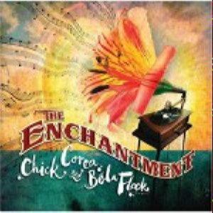 Chick Corea, Bela Fleck - The Enchantment