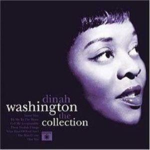 Dinah Washington - The Collection