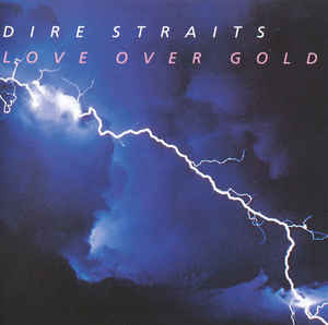Dire Straits - Love Over Gold (Import)