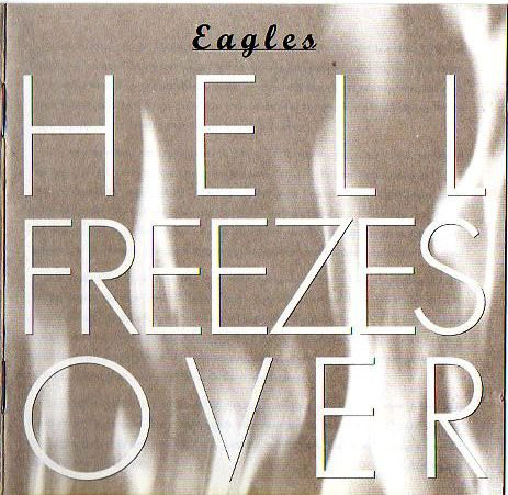 Eagles - Hell Freezes Over (1994)