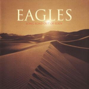 Eagles - Long Road Out Of Eden (2 LP)