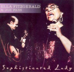 Ella Fitzgerald & Joe Pass - Sophisticated Lady