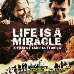 Emir Kusturica - OST - Life is a miracle