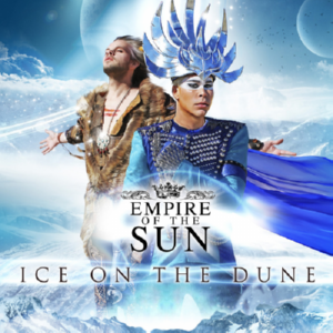 Empire Of The Sun - Ice On The Dune (2013)