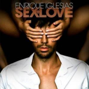 Enrique Iglesias - Sex And Love (2014)