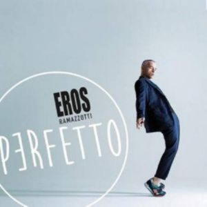 Eros Ramazzotti - Perfetto (2015)