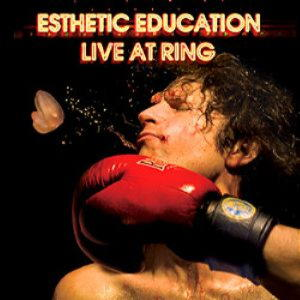 Esthetic Education - Live At Ring