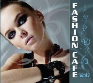Fashion Cafe vol 1. CD 1
