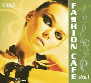 Fashion Cafe vol 1. CD 2