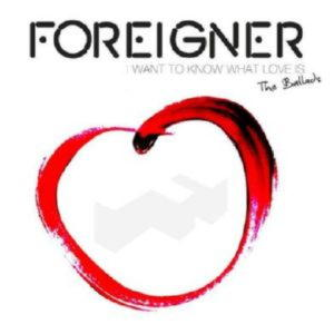 Foreigner - I Want To Know What Love Is. The Ballads