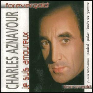 Forever Gold - Charles Aznavour. Je suis amoureux
