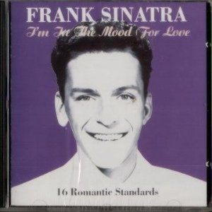 Frank Sinatra - I'm In The Mood For Love