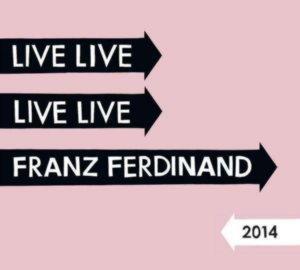 Franz Ferdinand - Live 2014 (2 CD)
