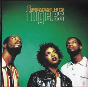 Fugees - Greatest Hits (2003)