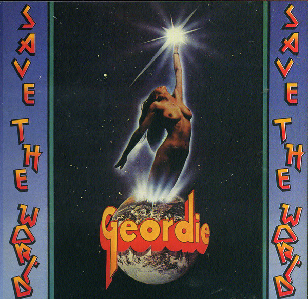 Geordie - Save The World (2006)