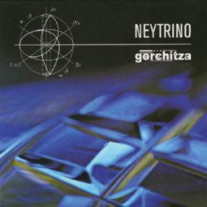 Gorchitza - Neytrino