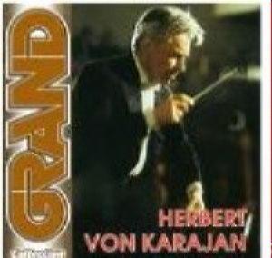 Grand collection - Herbert Von Karajan