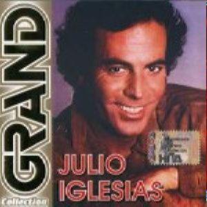 Julio Iglesias - Grand collection