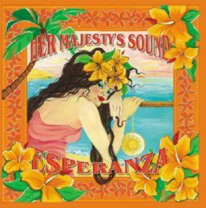 Her Majesty's Sound - Esperanza