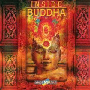 INSIDE BUDDHA - DREAMUSIC COMPILATION