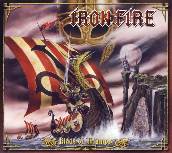 Iron Fire - Blade Of Triumph (Import, limited)