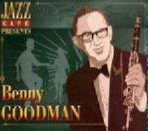 Jazz Café - Benny Goodman