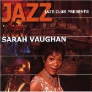 Jazz Café - Sarah Vaughan