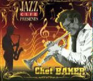 Jazz café - Chet Baker