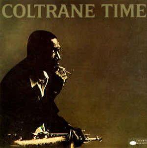 John Coltrane - Coltrane Time (Reissue) (Import, EU)
