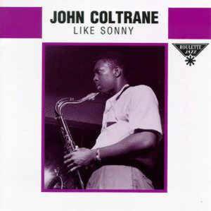 John Coltrane - Like Sonny (Import, EU)