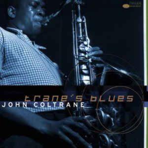 John Coltrane - Trane's Blues (Import, EU)