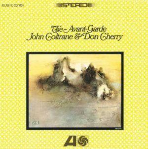 John Coltrane and Don Cherry - The Avant Garde (Import, EU)