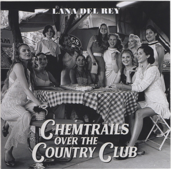 Lana Del Rey - Chemtrails Over The Country Club (2021) (Import,
