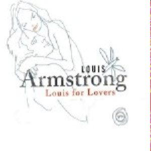 Louis Armstrong - Louis for lovers