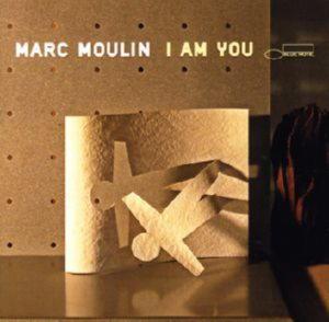 Moulin, Mark - I Am You