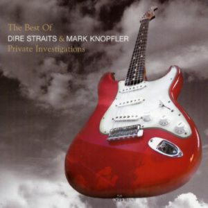 Mark Knopfler - Private Investigations: The Best (Dire Straits)