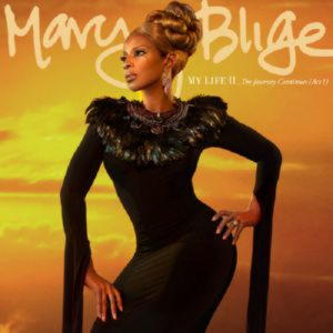Mary J. Blige - My Life II: The Journey Continues (Act I)