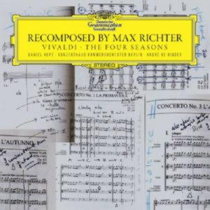Max Richter. Recomposed by Max Richter:Vivaldi - The Four Season