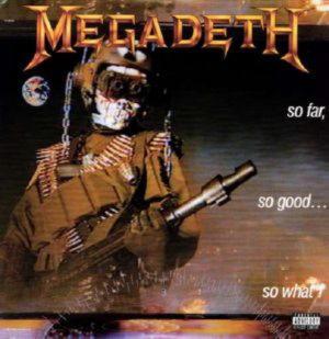 Megadeth - So Far, So Good... So What! (LP)
