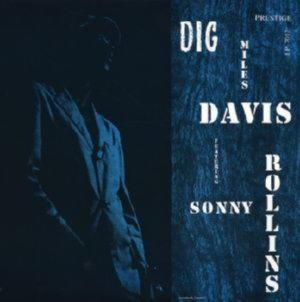 Miles Davis and Sonny Rollins - Dig (LP)